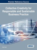 Collective Creativity for Responsible and Sustainable Business Practice PDF