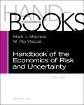Handbook of the Economics of Risk and Uncertainty