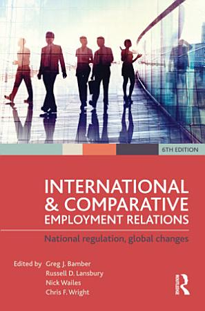 International and Comparative Employment Relations PDF