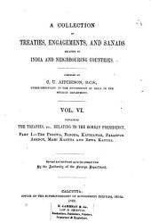 A Collection of Treaties, Engagements, and Sanads Relating to India and Neighbouring Countries: Volume 6