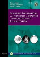 Scientific Foundations and Principles of Practice in Musculoskeletal Rehabilitation   E Book PDF