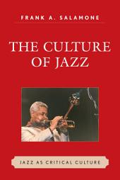 The culture of jazz: jazz as critical culture