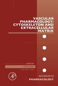 Vascular Pharmacology  Cytoskeleton and Extracellular Matrix