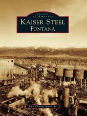 Kaiser Steel, Fontana