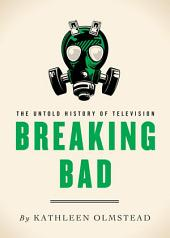 Breaking Bad: The Untold History of Television