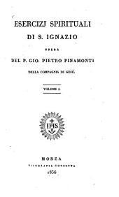 Esercizj spirituali di S. Ignazio: opera. 1