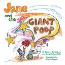 Jane and the Giant Poop  First Ed