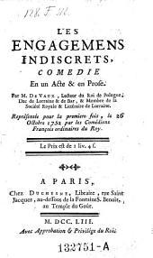 Les engagemens indiscrets: comedie en un acte & en prose