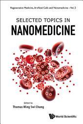 Selected Topics in Nanomedicine