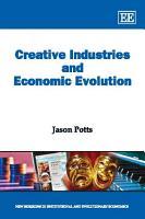 Creative Industries and Economic Evolution PDF