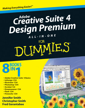 Adobe Creative Suite 4 Design Premium All in One For Dummies PDF