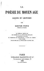 La poésie du moyen âge: leçons et lectures, Volume1