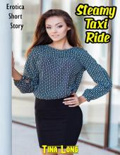 Steamy Taxi Ride: Erotica Short Story