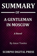 Summary Of A Gentleman in Moscow Book