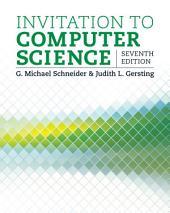 Invitation to Computer Science: Edition 7