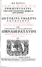 De notis Romanorum commentarius in quo earum interpretationes quotquot reperiri potuerunt collegit (etc.)