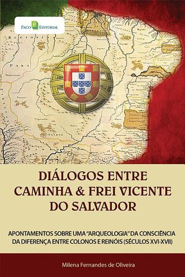 Di  logos entre Caminha e Frei Vicente do Salvador PDF