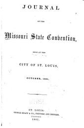 Proceedings of the Missouri State Convention: Held in Jefferson City, June, 1862