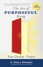 The Art of Purposeful Being