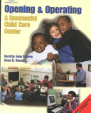 Opening and Operating a Successful Child Care Center PDF