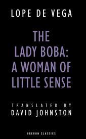 The Lady Boba: A Woman of Little Sense