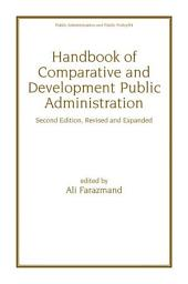 Handbook of Comparative and Development Public Administration: Edition 2
