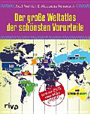 Der gro  e Weltatlas der sch  nsten Vorurteile PDF
