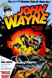 John Wayne Adventure Comics, Number 15, Bridge Head