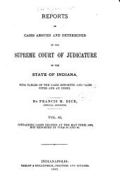 Reports of Cases Decided in the Supreme Court of the State of Indiana: Volume 83