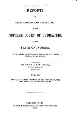 Reports of Cases Decided in the Supreme Court of the State of Indiana PDF