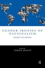 Gender Ironies of Nationalism PDF
