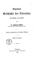 Allgemeine Geschichte der Literatur ein Handbuch in zwei B  nden von Johannes Scherr PDF