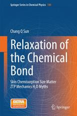 Relaxation of the Chemical Bond PDF