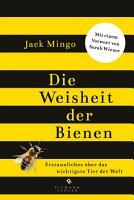 Die Weisheit der Bienen PDF