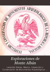 Exploraciones de Monte Albán