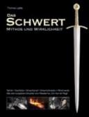 Das Schwert   Mythos und Wirklichkeit PDF