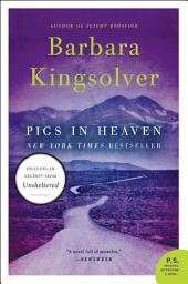Pigs in Heaven: Novel, A