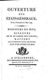 Ouverture des États-généraux, faite à Versailles le 5 mai 1789