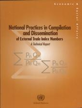 National Practices in Compilation and Dissemination of External Trade Index Numbers: A Technical Report