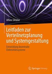 Leitfaden zur Verteilnetzplanung und Systemgestaltung: Entwicklung dezentraler Elektrizitätssysteme