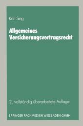 Allgemeines Versicherungsvertragsrecht: Ausgabe 2