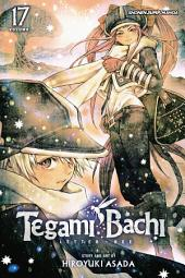 Tegami Bachi, Vol. 17: Late Hire Chico