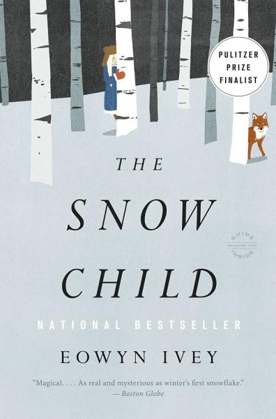 Download The Snow Child Book