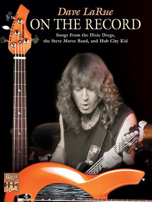 Dave La Rue: On the Record
