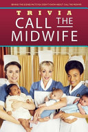 Call the Midwife Trivia