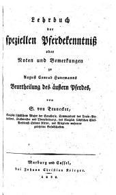 Lehrbuch der speziellen Pferdekenntniss oder Noten und Bemerkungen zu August Conrad Havemanns Beurtheilung des äussern Pferdes