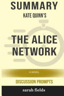 Download Summary  Kate Quinn s the Alice Network  A Novel  Discussion Prompts  Book