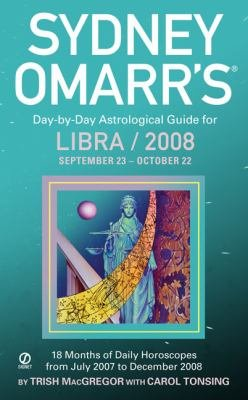 Sydney Omarr s Day by Day Astrological Guide for the Year 2008 PDF