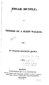 Edgar Huntly, or, Memoirs of a sleep walker