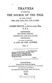 Travels to Discover the Source of the Nile, in the Years 1768, 1769, 1770, 1771, 1772, & 1773: Volume 5